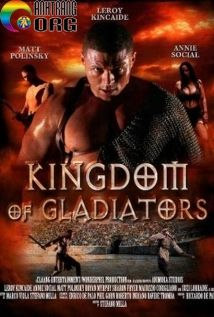 VC6B0C6A1ng-QuE1BB91c-CE1BBA7a-C490E1BAA5u-SC4A9-Kingdom-of-Gladiators-2011